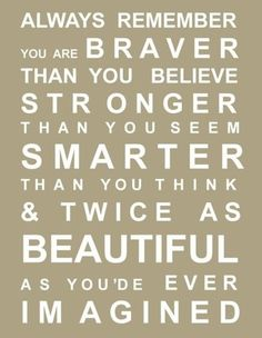 Brave, beautiful, strong