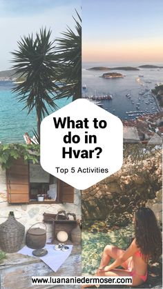 What to do in Hvar! Top 5 Activities  Holiday / Summer / Travel