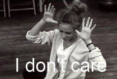 I don't care !