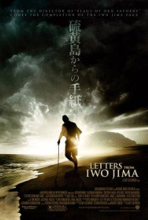Movie Posters - Movie Posters : Letters from Iwo Jima dir. Clint Eastwood Movie Posters : Letters from Iwo Jima dir. Clint Eastwood, Dreamworks, Batalha De Iwo Jima, Love Movie, Movie Tv, Gorgeous Movie, Warner Bros Pictures, Films Étrangers, Flags Of Our Fathers