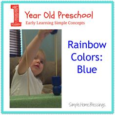 Rainbow Colors: Blue. Ideas and Activities to introduce color concepts to preschoolers.