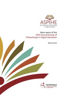 New Report: 2014 Annual Survey of Philanthropy in Higher Education (ASPIHE) in South Africa.