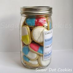 "I LOVE this. So adorable. Sugar cookies that look like pills and they are in a mason jar with a ""prescription"" label. Would make a great great well gift or a nice gift for someone stressed out (I'm thinking chill pills) : )"