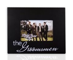 Little River Gift The Groomsmen Picture Frame, 10 by 8-Inch, Holds 6 by 4-Inch Photo: Wedding Gift