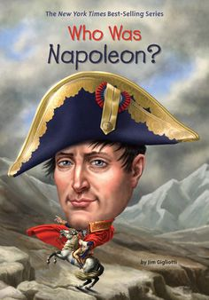 Buy Who Was Napoleon? by Jim Gigliotti at Mighty Ape NZ. Born in the Mediterranean island of Corsica, Napoleon Bonaparte felt like an outsider once his family moved to France. But he found his life's calling. Snowball Fight, French Empire, Penguin Random House, Stevie Wonder, Inspirational Books, Family Adventure, Book Series, Childrens Books, Illustration