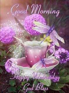 Good Morning. Happy Wednesday. God Bless.