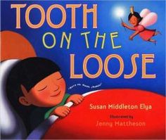 Tooth on the Loose - This picture book about a young girl's wish to use her Tooth Fairy money to buy her father a birthday present is told in rhyme with Spanish words used throughout the text. A glossary with pronunciation guide is also included.