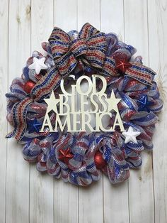 Veterans Day Wreath, Labor Day Wreath, Patriotic Wreath, God Bless America Wreath, Independence Day Wreath, Fourth of July Wreath This is a handmade wreath using a high quality deco mesh. Each of our wreaths are one of a kind, so if you have a color preference other than what is