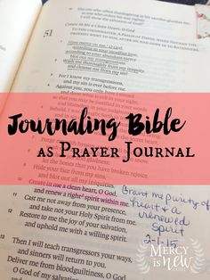 Journaling Bible as Prayer Journal - great idea for using your Bible as a place to write notes that you can remember God's faithfulness by in later years!