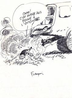 C'est encore plus pollué à l'extérieur par André Franquin - Dédicace
