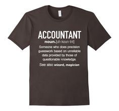 Amazon.com: Accountant Definition Funny T-shirt: Clothing