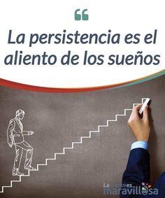 La persistencia es e