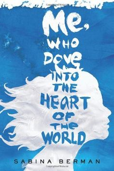 Me, Who Dove into the Heart of the World: A Novel by Sabina Berman, http://www.amazon.com/dp/0805093257/ref=cm_sw_r_pi_dp_bw6iqb1ECCH1K
