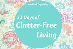 31 Days Clutter-Free Living