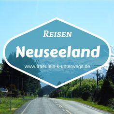 Mein Board zu Reisen nach Neuseeland