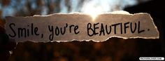 Smile, you are beautiful Facebook Cover