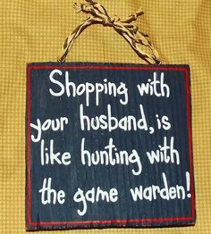 Barn Wood Sign Shopping with Your Husband Is Like Primitive Rustic Decor | eBay