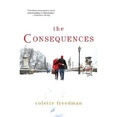 The Consequences (The Affair #2) by Colette Freedman