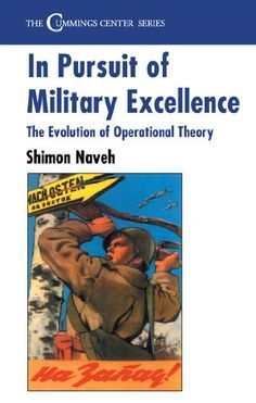 In Pursuit of Military Excellence: The Evolution of Opera... https://www.amazon.com/dp/B00C7TAXY0/ref=cm_sw_r_pi_dp_x_PtHyzb122NCTT