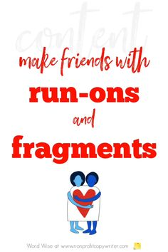 Editing run-on sentences and fragments with Word Wise at Nonprofit Copywriter. #WritingTips Easy Writing, Blog Writing, Writing Tips, Connecting Words, Sentence Fragments, Run On Sentences, Blog Websites, Grammar And Punctuation, Professional Writing