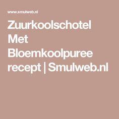 Zuurkoolschotel Met Bloemkoolpuree recept | Smulweb.nl