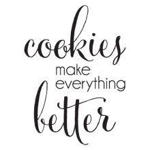 Take a look at this 'Cookies Make Everything Better' Wall Quotes Decal on zulily today! Baking Quotes, Food Quotes, Cookie Time, Milk Cookies, Cute Cookies, Fondue Raclette, Cookie Quotes, Glass Cookie Jars, Kitchen Quotes