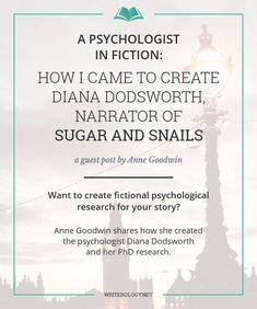 A Psychologist in Fiction: How I Came to Create Diana Dodsworth, Narrator of…