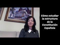 CÓMO ESTUDIAR LA ESTRUCTURA DE LA CONSTITUCIÓN ESPAÑOLA - YouTube