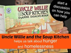 Using a children's book to discuss #hunger and #homelessness.  Uncle Willie and the Soup Kitchen--a great way to start a discussion #kitlit #nokidhungry #bethechange