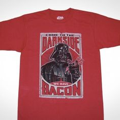 DARKSIDE WE HAVE BACON T-SHIRT