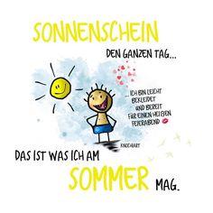 #Sonnenschein den ganzen Tag … ☀️ Das ist was ich am #Sommer mag.  hui …aber ohne #Abkühlung geht heut gar nix   #herzallerliebst #spruch #Sprüche #spruchdestages #motivation ️ #thinkpositive ⚛ #themessageislove #summer #sommer #hitze...