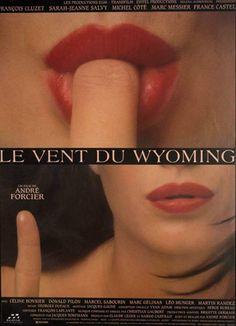 LE VENT DU WYOMING d'André Forcier (1994) #forcier #quebecois #affiche #poster #ventduwyoming #quebec