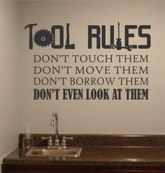 Tool Rules Man Cave decal