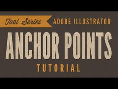 Adobe Illustrator CC Tutorial - The Basics Of Anchor Points