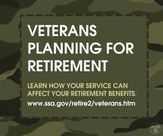 Are you a #Veteran? Get answers to your retirement questions from #SocialSecurity www.ssa.gov/retire2/veterans.htm