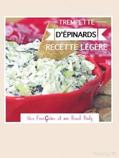 Recette trempette d'épinards légère  Ingrédients : 1 boîte de cœur d'artichauts. (1cane ) 2 gousses d'ail 1/2 poivron rouge en petits carrés 150g d'épinards hachés congelés  Poivre Piment rouge  120 g de fromage frais style Philadelphia ou St Moret (1/2 tasse) 120 g de yaourt grec ou fromage blanc (1/2 tasse) 120g de mozzarella râpée (1/2 tasse) 60 g de parmesan râpé (1/4 de tasse)