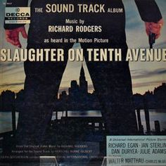 """Motion picture soundtrack, """"Slaughter on Tenth Avenue,"""" record album. Released in 1958 by Decca Records."""