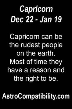 Capricorn can be the rudest.... | AstroCompatibility.com