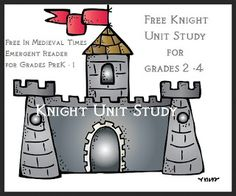 Free Curriculum: Free Medieval Times Emergent Readers  PreK-1st + Free Knight Unit Study for Grades 2-4!
