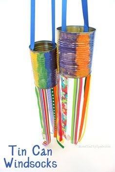 Kids Craft: Recycled Tin Can Windsocks - lots of fun and super easy!