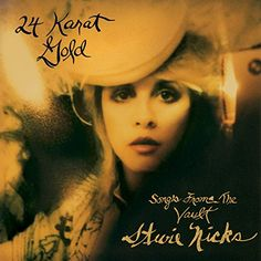 '24 Karat Gold - Songs From the Vault' Stevie Nicks (Oct 7) http://www.amazon.co.jp/dp/B00MGS1UNA/ref=cm_sw_r_pi_dp_cWXaub0KHBS5K