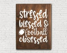 Wooden Football Sign - Rustic Football Sign - Stressed Sign - Blessed Sign - Football Home Decor - Football Lover Gift - Rustic Home Decor (Diy Wood Work Rustic Signs) Diy Wood Signs, Rustic Signs, Rustic Decor, Football Signs, Football Crafts, Football Decor, Blessed Sign, Nursery Signs, Nursery Decor