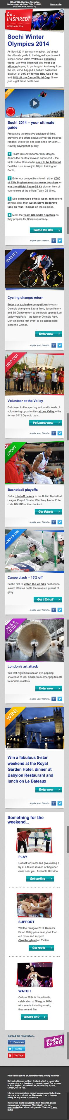 The email list for our favourite email of 2012 (http://www.pinterest.com/pin/318911217333457700/) is now run by Sport England, who are celebrating the start of to Sochi Winter Olympics.  Plenty of greatness here, a good pre-header for text previews, a huge call-to-action video, social page follow links, social sharing links on each article, a preference centre and to top it all of it's responsive too (previous Pin). Phew!