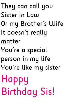 New Quotes Birthday Sister Thoughts Ideas Birthday Messages For Sister, Happy Birthday Sis, Sister In Law Birthday, Message For Sister, Birthday Quotes For Him, Love My Sister, Birthday Wishes, Birthday Cards, Birthday Images