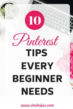 This Beginner's Guide to Pinterest helps you through a step by step tutorial to start your Pinterest account and set it up for success. If you're completely new to Pinterest, you need this! #Bloggers #Pinterest #PinterestMarketing #Bloggers #Blogging #PinterestTips #Tutorial #PinterestForBloggers #Shailajav