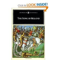 The Song of Roland (Penguin Classics): Anonymous, Dorothy L. Sayers: AR Up next on the reading list Penguin Classics, Chivalry, Reading Lists, My Books, Songs, Writing, 11th Century, Libraries, Anonymous