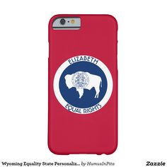 Wyoming Equality State Personalized Flag Barely There iPhone 6 Case