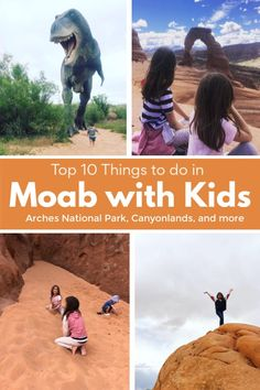 Top 10 Things to do in Moab With Kids - We Get Around Travel