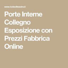 Porte Interne Collegno Esposizione con Prezzi Fabbrica Online