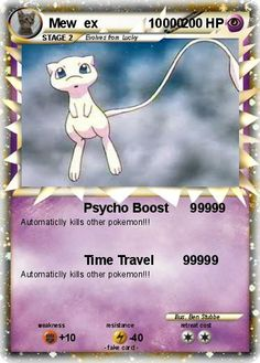 Automaticlly kills other pokemon! - Time Travel 99999 : Automaticlly kills other pokemon! Fake Pokemon Cards, Mew Pokemon Card, Pokemon Cards Legendary, Pokemon Show, Pokemon Tcg Cards, Pokemon Party, Pokemon Memes, My Pokemon, Nintendo Pokemon